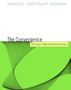 Ebook in inglese Voice, Video, and Data Network Convergence Ellis, Juanita , Pursell, Charles , Rahman, Joy