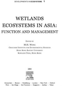 Ebook in inglese Wetlands Ecosystems in Asia: Function and Management Wong, M. H.
