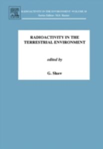 Ebook in inglese Radioactivity in the Terrestrial Environment