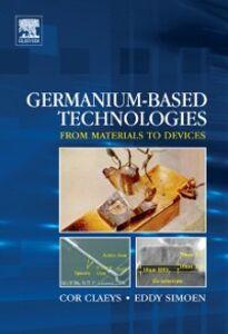 Ebook in inglese Germanium-Based Technologies