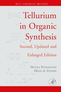 Ebook in inglese Tellurium in Organic Synthesis Petragnani, Nicola , Stefani, Helio A.