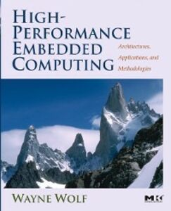 Ebook in inglese High-Performance Embedded Computing Wolf, Wayne