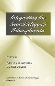 Ebook in inglese Integrating the Neurobiology of Schizophrenia