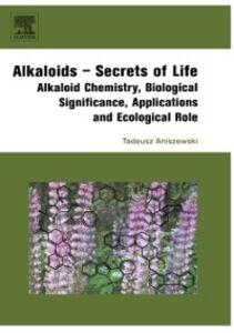 Foto Cover di Alkaloids - Secrets of Life:, Ebook inglese di Tadeusz Aniszewski, edito da Elsevier Science
