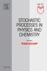 Foto Cover di Stochastic Processes in Physics and Chemistry, Ebook inglese di N.G. Van Kampen, edito da Elsevier Science