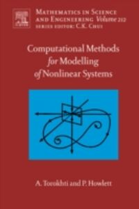 Ebook in inglese Computational Methods for Modeling of Nonlinear Systems by Anatoli Torokhti and Phil Howlett Howlett, Phil , Torokhti, Anatoli