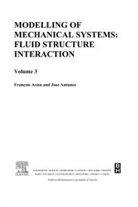 Ebook in inglese Modelling of Mechanical Systems: Fluid-Structure Interaction Antunes, Jose , Axisa, Francois