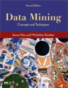 Ebook in inglese Data Mining, Southeast Asia Edition Han, Jiawei , Kamber, Micheline , Pei, Jian