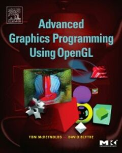 Ebook in inglese Advanced Graphics Programming Using OpenGL Blythe, David , McReynolds, Tom