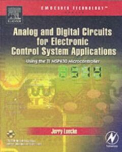 Ebook in inglese Analog and Digital Circuits for Electronic Control System Applications Luecke, Jerry