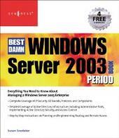 Best Damn Windows Server 2003 Book Period