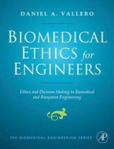 Ebook in inglese Biomedical Ethics for Engineers Vallero, Daniel