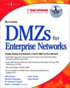Foto Cover di Building DMZs For Enterprise Networks, Ebook inglese di Syngress, edito da Elsevier Science