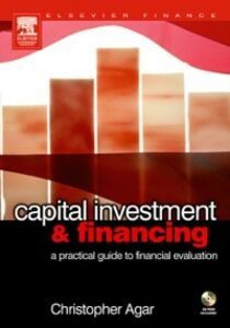 Ebook in inglese Capital Investment & Financing Agar, Chris f