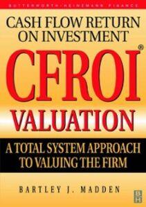 Foto Cover di CFROI Valuation, Ebook inglese di Bartley Madden, edito da Elsevier Science