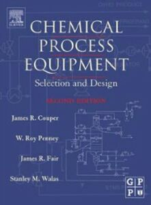 Ebook in inglese Chemical Process Equipment Couper, James R. , Fair, James R. , Penney, W. Roy , Walas, Stanley M.