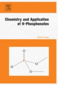 Ebook in inglese Chemistry and Application of H-Phosphonates Troev, Kolio D.