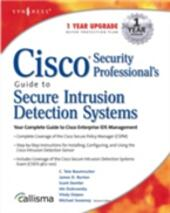 Cisco Security Professional's Guide to Secure Intrusion Detection Systems