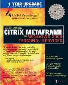 Ebook in inglese Configuring Citrix Metaframe for Windows 2000 Terminal Services Craft, Melissa