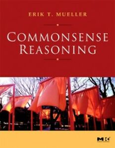 Foto Cover di Commonsense Reasoning, Ebook inglese di Erik T. Mueller, edito da Elsevier Science