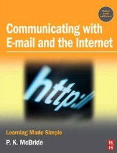 Ebook in inglese Communicating with Email and the Internet McBride, P K