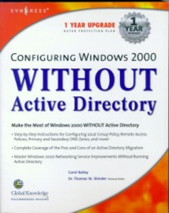 Ebook in inglese Configuring Windows 2000 without Active Directory Syngres, yngress