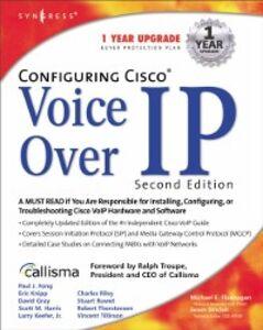 Foto Cover di Configuring Cisco Voice Over IP 2E, Ebook inglese di Syngress, edito da Elsevier Science