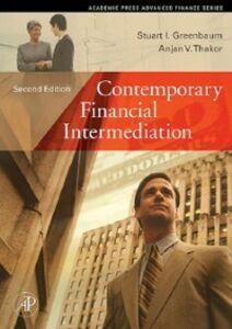 Ebook in inglese Contemporary Financial Intermediation Greenbaum, Stuart I. , Thakor, Anjan V.