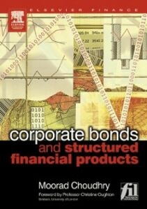 Ebook in inglese Corporate Bonds and Structured Financial Products Choudhry, Moorad