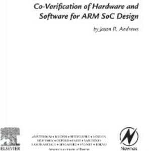 Ebook in inglese Co-verification of Hardware and Software for ARM SoC Design Andrews, Jason