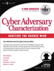 Ebook in inglese Cyber Adversary Characterization Parker, Tom , Sachs, Marcus , Shaw, Eric , Stroz, Ed