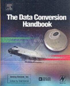 Ebook in inglese Data Conversion Handbook Analog Devices Inc., Engineeri