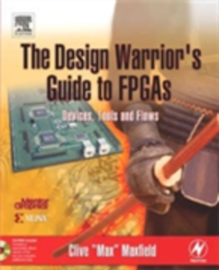 Ebook in inglese Design Warrior's Guide to FPGAs Maxfield, Clive