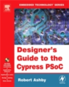 Ebook in inglese Designer's Guide to the Cypress PSoC Ashby, Robert