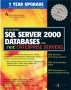 Ebook in inglese Designing SQL Server 2000 Databases Syngres, yngress