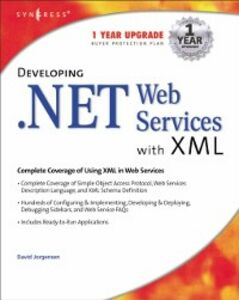 Foto Cover di Developing .Net Web Services With Xml, Ebook inglese di Syngress, edito da Elsevier Science