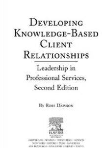 Ebook in inglese Developing Knowledge-Based Client Relationships Dawson, Ross