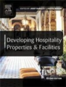 Ebook in inglese Developing Hospitality Properties and Facilities Ingram, Hadyn , Ransley, Josef