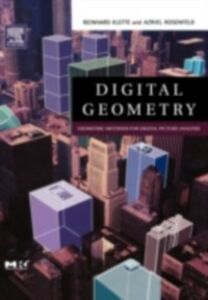 Foto Cover di Digital Geometry, Ebook inglese di Reinhard Klette,Azriel Rosenfeld, edito da Elsevier Science