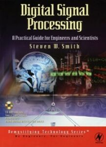 Foto Cover di Digital Signal Processing: A Practical Guide for Engineers and Scientists, Ebook inglese di Steven Smith, edito da Elsevier Science