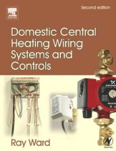 Ebook in inglese Domestic Central Heating Wiring Systems and Controls Ward, Trina