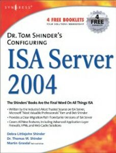 Foto Cover di Dr. Tom Shinder's Configuring ISA Server 2004, Ebook inglese di Debra Littlejohn Shinder,Thomas W Shinder, edito da Elsevier Science