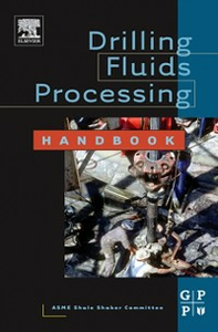 Ebook in inglese Drilling Fluids Processing Handbook Committee, ASME Shale Shaker