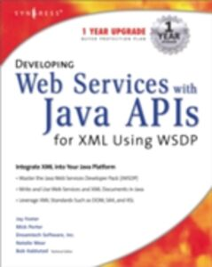Ebook in inglese Developing Web Services with Java APIs for XML Using WSDP Syngres, yngress