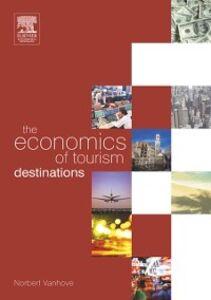Foto Cover di Economics of Tourism Destinations, Ebook inglese di Norbert Vanhove, edito da Elsevier Science