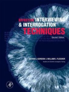 Foto Cover di Effective Interviewing and Interrogation Techniques, Ebook inglese di Nathan J. Gordon,William L. Fleisher, edito da Elsevier Science