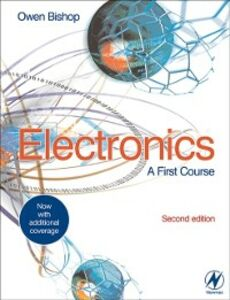 Ebook in inglese Electronics: A First Course Bishop, Owen