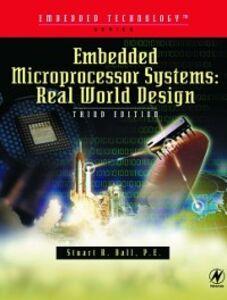 Foto Cover di Embedded Microprocessor Systems, Ebook inglese di Stuart Ball, edito da Elsevier Science
