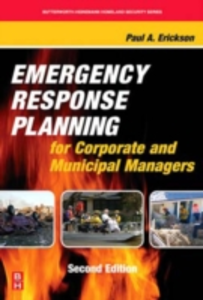 Ebook in inglese Emergency Response Planning for Corporate and Municipal Managers Erickson, Paul A.