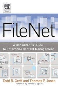 Ebook in inglese FileNet Groff, Todd R. , Jones, Thomas P.